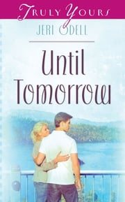 Until Tomorrow ebook by Jeri Odell