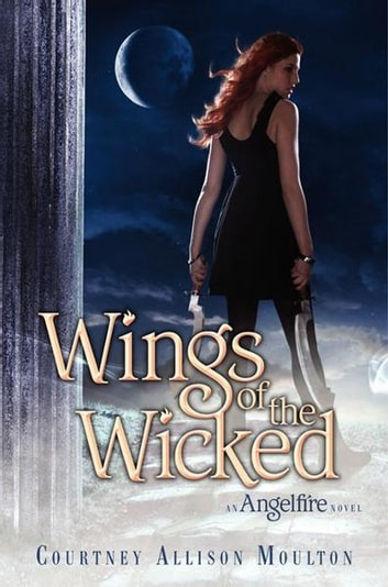 Wings of the Wicked ebook by Courtney Moulton