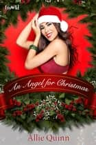 An Angel for Christmas ebook by Allie Quinn