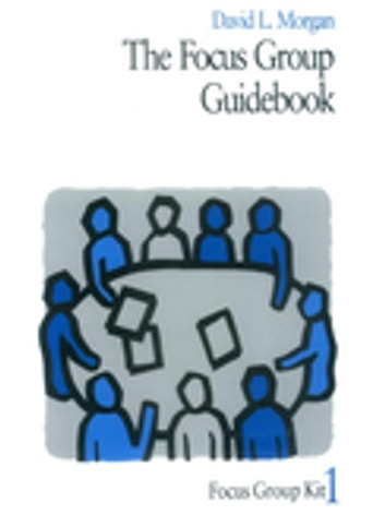 The Focus Group Guidebook ebook by David L. Morgan