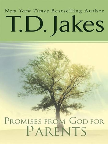 Promises from God for Parents ebook by T. D. Jakes