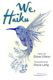 We, Haiku ebook by Alycia Lang|| Steve Villano