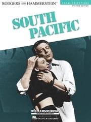 South Pacific (Songbook) - Vocal Selections - Revised Edition ebook by Richard Rodgers,Oscar Hammerstein II