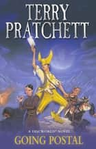 Going Postal - (Discworld Novel 33) eBook by Terry Pratchett