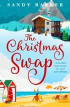 The Christmas Swap ebook by Sandy Barker