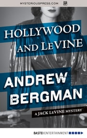 Hollywood and LeVine ebook by Andrew Bergman