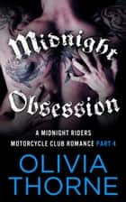 Midnight Obsession ebook by Olivia Thorne
