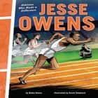 Jesse Owens - Athletes Who Made a Difference audiobook by Blake Hoena