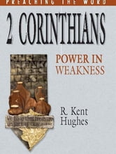 2 Corinthians - Power in Weakness ebook by R. Kent Hughes,R. Kent Hughes