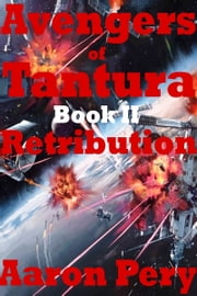 Avengers of Tantura: Retribution ebook by Aaron Pery