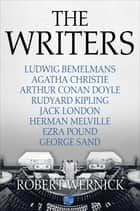 The Writers ebook by Robert Wernick