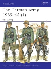 The German Army 1939-45 (1) - Blitzkrieg ebook by Nigel Thomas,Stephen Andrew