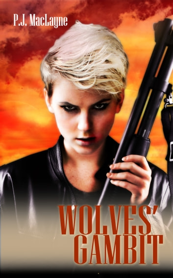 Wolves' Gambit ebook by P.J. MacLayne