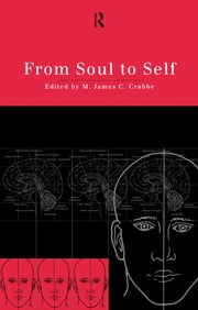 From Soul to Self ebook by James Crabbe