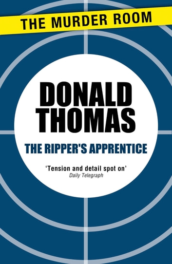 The Ripper's Apprentice ebook by Donald Thomas