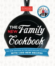 The New Family Cookbook ebook by America's Test Kitchen