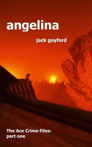 Angelina ebook by Jack Gayford