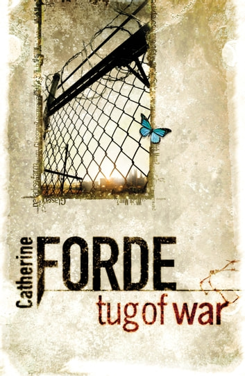 Tug of War ebook by Catherine Forde