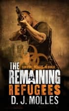 The Remaining: Refugees ebook by D. J. Molles