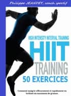 Hiit training - 50 exercices ebook by Philippe JEANDEY