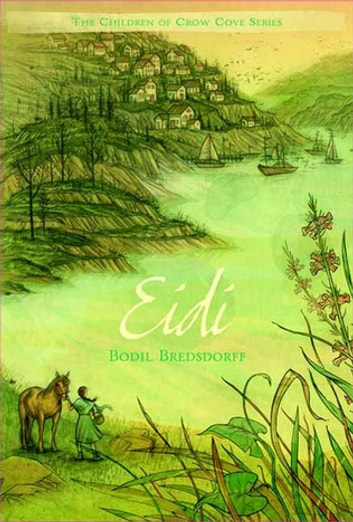 Eidi - The Children of Crow Cove ebook by Bodil Bredsdorff