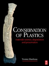 Conservation of Plastics ebook by Yvonne Shashoua