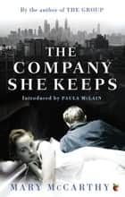 The Company She Keeps ebook by Mary McCarthy, Paula McLain