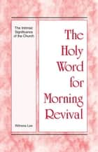 The Holy Word for Morning Revival - The Intrinsic Significance of the Church ebook by Witness Lee