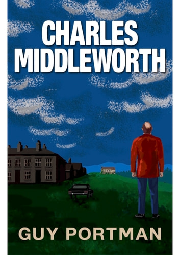 Charles Middleworth ebook by Guy Portman