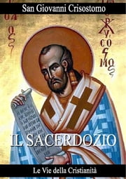Il Sacerdozio ebook by San Giovanni Crisostomo