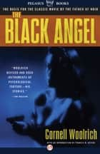 The Black Angel: A Novel ebook by Cornell Woolrich