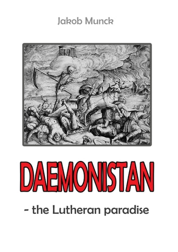 Daemonistan - - the Lutheran paradise ebook by Jakob Munck