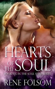 Hearts of the Soul ebook by Rene Folsom