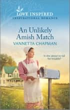 An Unlikely Amish Match ebook by Vannetta Chapman