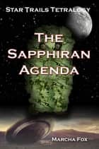 The Sapphiran Agenda ebook by Marcha Fox