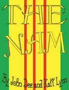 The Nam ebook by John Dee, Katt Lynn