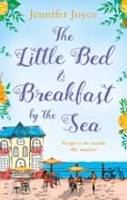 The Little Bed & Breakfast by the Sea 電子書 by Jennifer Joyce