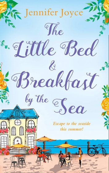 The Little Bed & Breakfast by the Sea ebook by Jennifer Joyce