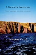 A Touch Of Simplicity ebook by Genevieve Farrell