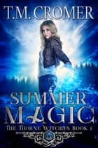 Summer Magic ebook by T.M. Cromer