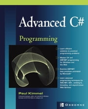 Advanced C# Programming ebook by Kimmel, Paul