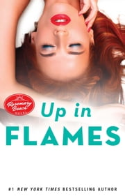 Up in Flames - A Rosemary Beach Novel ebook by Abbi Glines