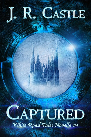 Captured - White Road Tales, #1 ebook by J. R. Castle