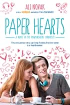Paper Hearts ebook by Ali Novak