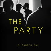 The Party audiobook by Elizabeth Day