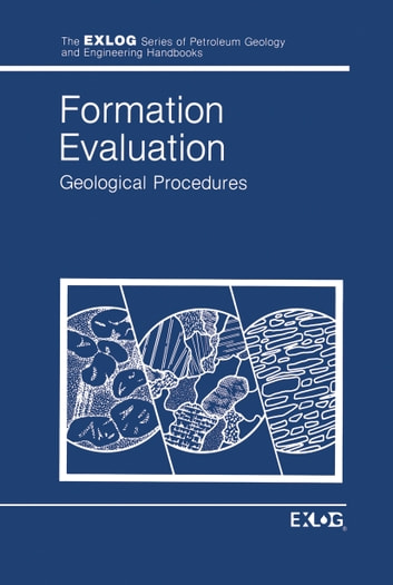 Formation evaluation ebook by exlogwhittaker 9789400953536 formation evaluation geological procedures ebook by exlogwhittaker fandeluxe Choice Image