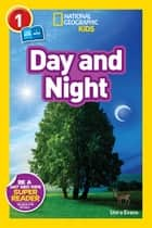 National Geographic Readers: Day and Night ebook by Shira Evans