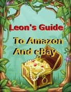 Guide to Amazon and Ebay ebook by BookLover