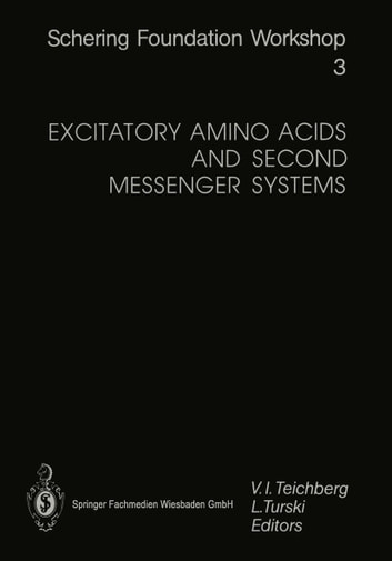 Excitatory Amino Acids and Second Messenger Systems ebook by