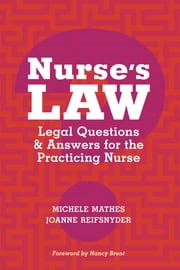 Nurse's Law Questions & Answers for the Practicing Nurse ebook by Michele Mathes, JD,JoAnne Reifsnyder, PhD, RN